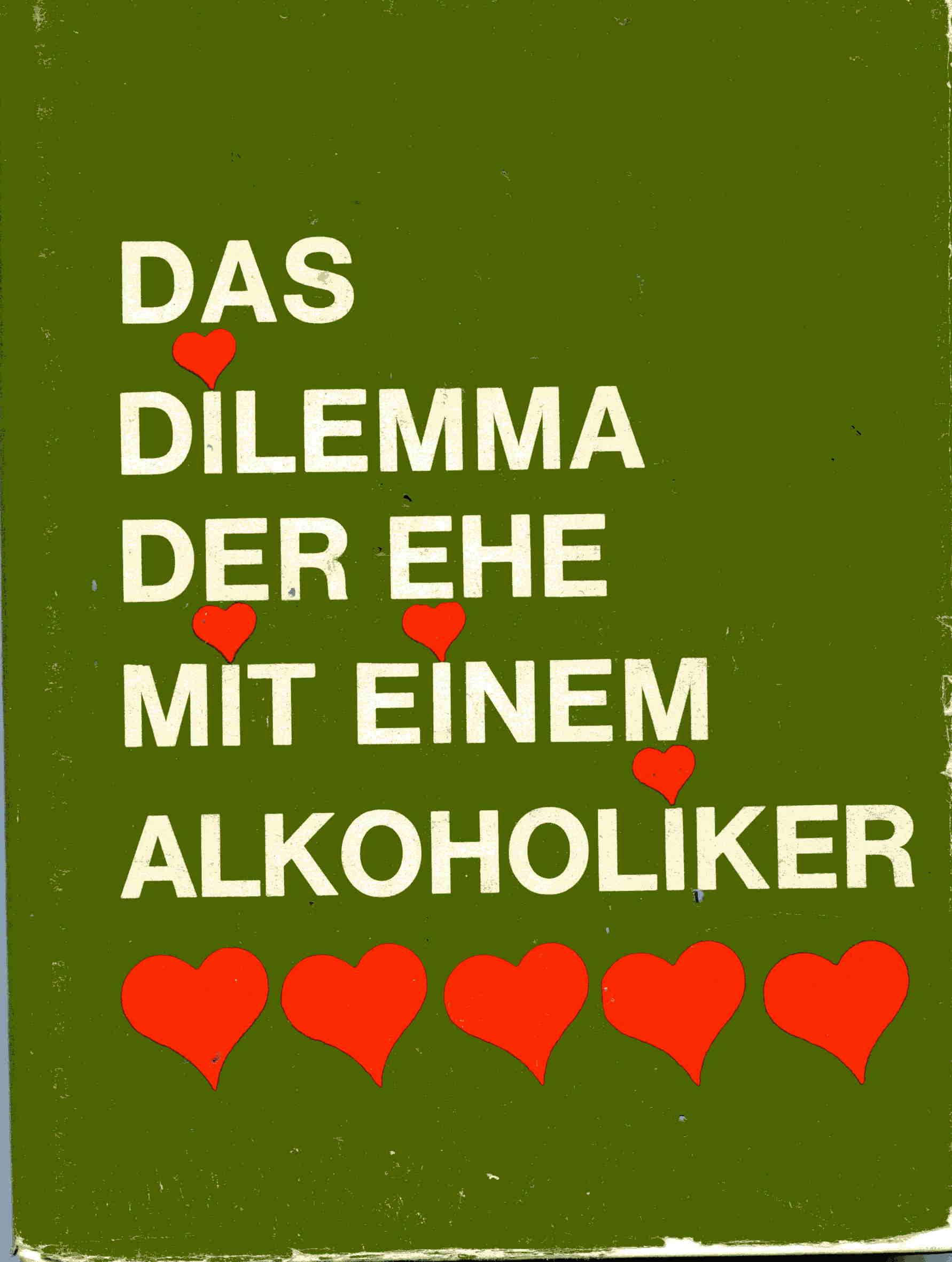 """Foto: Buch """"Das Dilemma der Ehe mit einem Alkoholiker"""" (102)"""